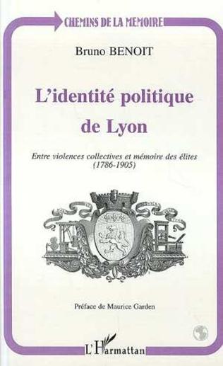 Couverture L'IDENTITÉ POLITIQUE DE LYON