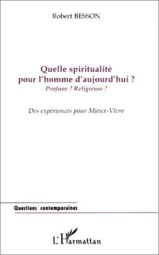 Couverture QUELLE SPIRITUALITÉ POUR L'HOMME D'AUJOURD'HUI ?