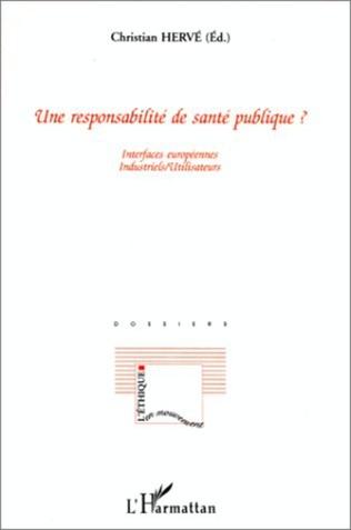 Couverture UNE RESPONSABILITÉ DE SANTÉ PUBLIQUE ?