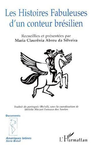 Couverture LES HISTOIRES FABULEUSES D'UN CONTEUR BRÉSILIEN