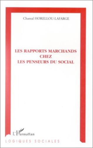 Couverture LES RAPPORTS MARCHANDS CHEZ LES PENSEURS DU SOCIAL