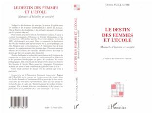 Couverture LE DESTIN DES FEMMES ET L'ÉCOLE