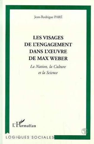 Couverture LES VISAGES DE L'ENGAGEMENT DANS L'ŒUVRE DE MAX WEBER