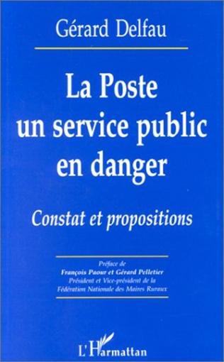 Couverture LA POSTE UN SERVICE PUBLIC EN DANGER