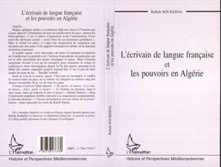 Couverture L'ÉCRIVAIN DE LANGUE FRANÇAISE ET LES POUVOIRS EN ALGÉRIE