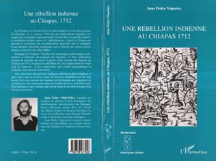 Couverture UNE REBELLION INDIENNE AU CHIAPAS 1712