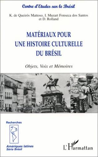 Couverture MATÉRIAUX POUR UNE HISTOIRE CULTURELLE DU BRÉSIL