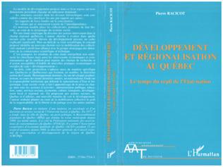 Couverture DÉVELOPPEMENT ET RÉGIONALISATION AU QUÉBEC
