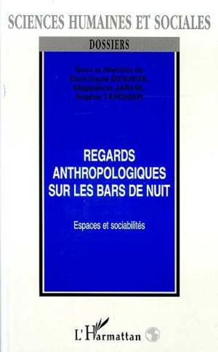 Couverture REGARDS ANTHROPOLOGIQUES SUR LES BARS DE NUIT