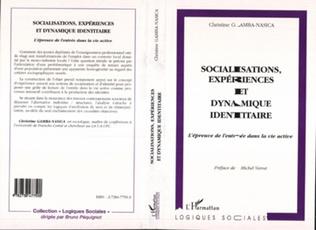 Couverture SOCIALISATIONS, EXPÉRIENCES ET DYNAMIQUE IDENTITAIRE