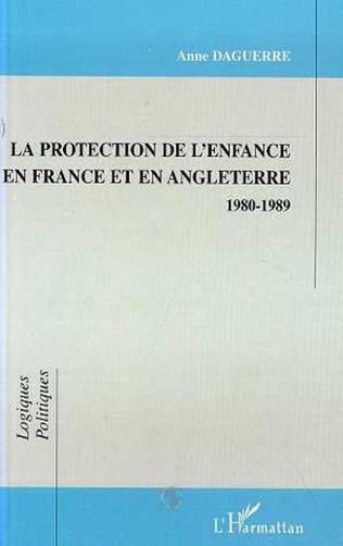 Couverture PROTECTION DE L'ENFANCE EN FRANCE ET EN ANGLETERRE 1980-1989