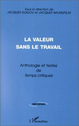 Couverture LA VALEUR SANS LE TRAVAIL