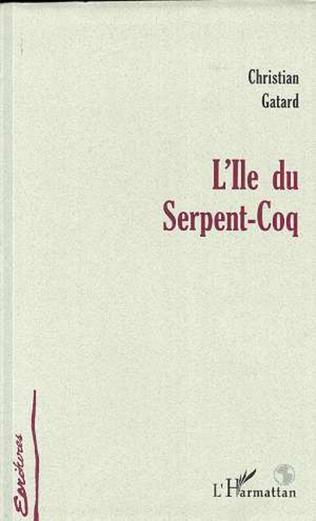 Couverture L'ÎLE DU SERPENT-COQ