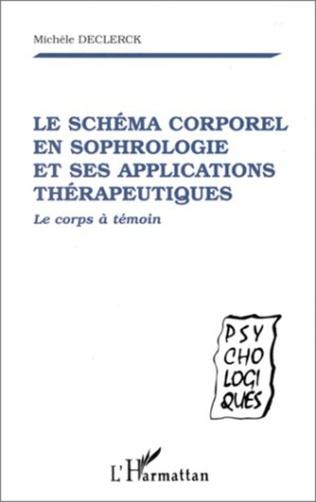 Couverture LE SCHÉMA CORPOREL EN SOPHROLOGIE ET SES APPLICATIONS THÉRAPEUTIQUES