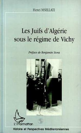 Couverture LES JUIFS D'ALGÉRIE SOUS LE RÉGIME DE VICHY