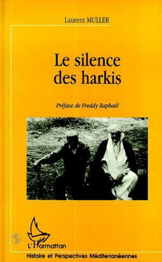 Couverture LE SILENCE DES HARKIS