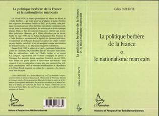 Couverture LA POLITIQUE BERBÈRE DE LA FRANCE ET LE NATIONALISME MAROCAIN