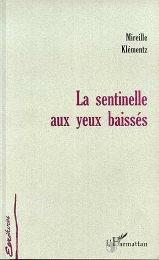 Couverture LA SENTINELLE AUX YEUX BAISSES