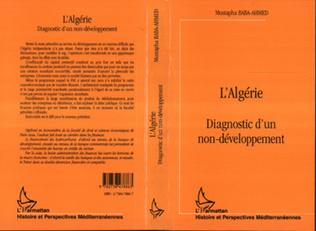 Couverture L'Algérie : diagnostic d'un non-développement