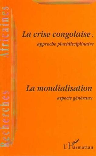 Couverture LA CRISE CONGOLAISE