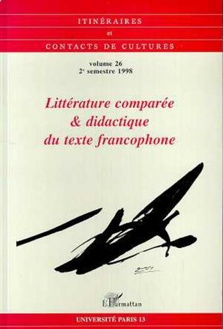 Couverture Littérature comparée et didactique du texte francophone