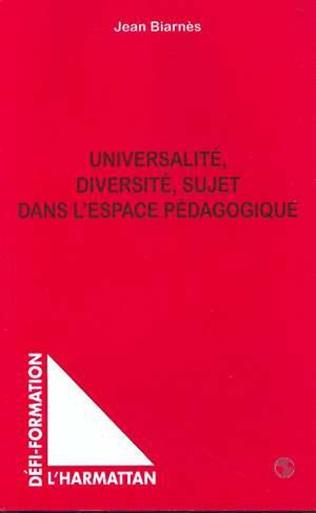 Couverture UNIVERSALITE DIVERSITE SUJET DANS L'ESPACE PEDAGOGIQUE