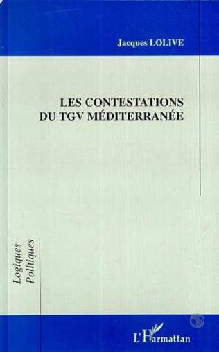 Couverture LES CONTESTATIONS DU TGV MÉDITERRANÉE