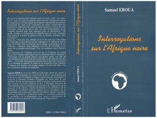 Couverture INTERROGATIONS SUR L'AFRIQUE NOIRE