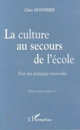 Couverture LA CULTURE AU SECOURS DE L'ÉCOLE
