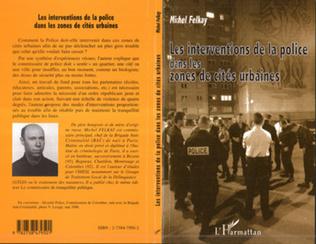 Couverture LES INTERVENTIONS DE LA POLICE DANS LES ZONES DE CITÉS URBAINES