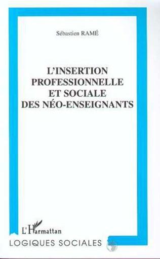 Couverture L'INSERTION PROFESSIONNELLE ET SOCIALE DES NEO-ENSEIGNANTS
