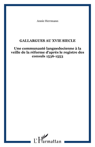 Couverture GALLARGUES AU XVIe SIECLE