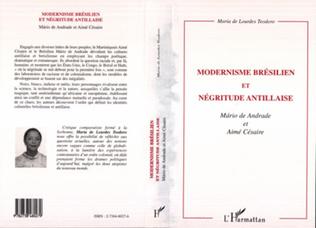 Couverture MODERNISME BRESILIEN ET NEGRITUDE ANTILLAISE