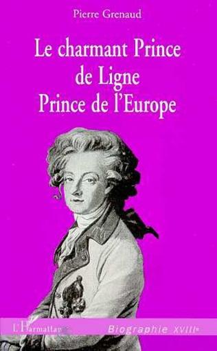 Couverture LE CHARMANT PRINCE DE LIGNE, PRINCE DE L'EUROPE