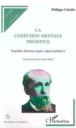 Couverture LA CONFUSION MENTALE PRIMITIVE