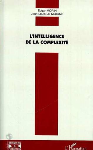 Couverture L'INTELLIGENCE DE LA COMPLEXITÉ
