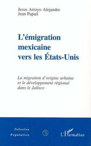 Couverture L'EMIGRATION MEXICAINE VERS LES ETATS-UNIS
