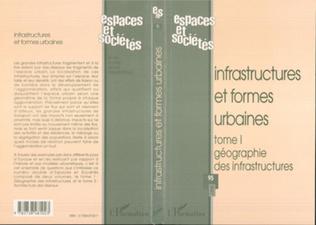 Couverture INFRASTRUCTURES ET FORMES URBAINES
