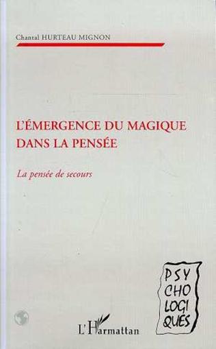 Couverture L'EMERGENCE DU MAGIQUE DANS LA PENSEE