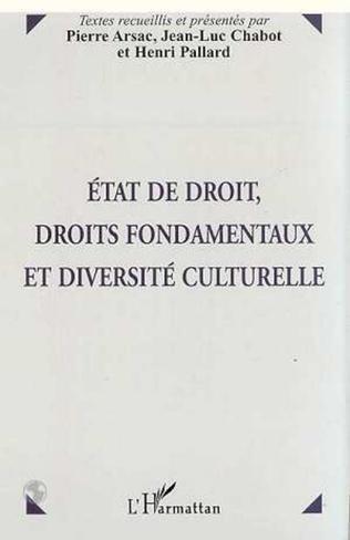 Couverture ETAT DE DROIT, DROITS FONDAMENTAUX ET DIVERSITE CULTURELLE