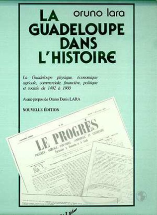 Couverture LA GUADELOUPE DANS L'HISTOIRE