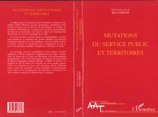 Couverture MUTATIONS DU SERVICE PUBLIC ET TERRITOIRES