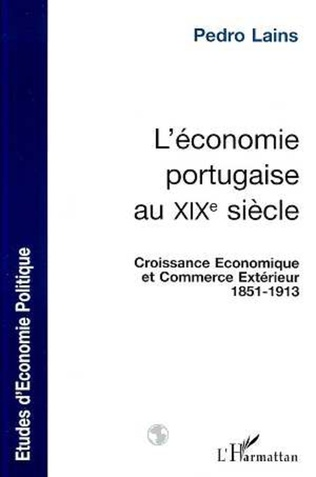 Couverture L'ÉCONOMIE PORTUGAISE AU XIXe SIÈCLE