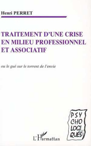 Couverture TRAITEMENT D'UNE CRISE EN MILIEU PROFESSIONNEL ET ASSOCIATIF