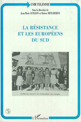 Couverture LA RESISTANCE ET LES EUROPÉENS DU SUD