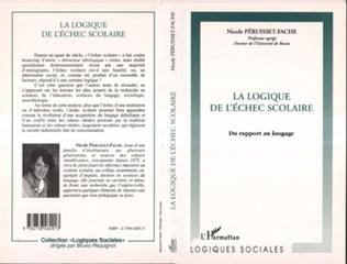 Couverture LA LOGIQUE DE L'ÉCHEC SCOLAIRE