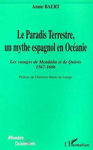 Couverture LE PARADIS TERRESTRE, UN MYTHE ESPAGNOL EN OCEANIE