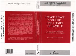 Couverture EXCELLENCE SCOLAIRE : UNE AFFAIRE DE FAMILLE
