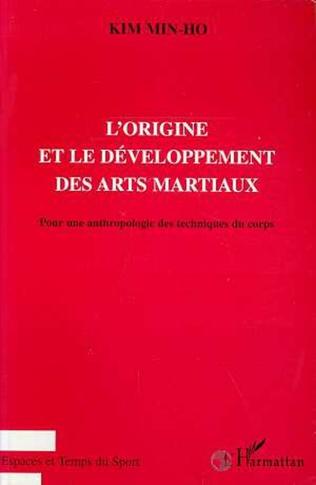 Couverture L'ORIGINE ET LE DEVELOPPEMENT DES ARTS MARTIAUX