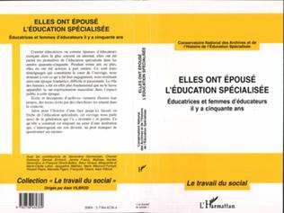 Couverture ELLES ONT ÉPOUSÉ L'ÉDUCATION SPÉCIALISÉE